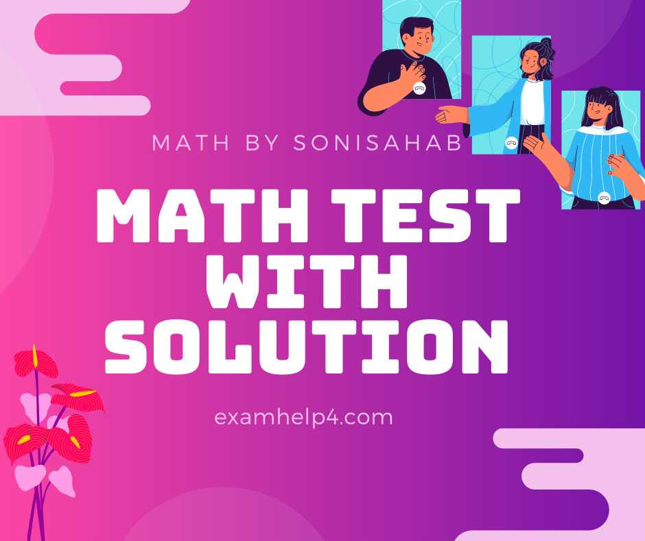 Math Test with Solution